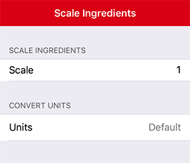 Paprika user guide ios edition you can scale or convert the ingredients of a recipe by tapping the scale convert button below the ingredients heading when the ingredients scaling forumfinder Gallery
